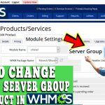 HOW TO CHANGE DEFAULT SERVER GROUP FOR PRODUCT IN WHMCS