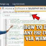 HOW TO DISABLE PHP FUNCTIONS FOR ANY PHP VERSION IN WHM ROOT