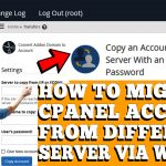 HOW TO MIGRATE CPANEL ACCOUNT FROM DIFFERENT SERVER VIA WHM