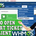 HOW TO OPEN NEW SUPPORT TICKET FOR YOUR CLIENT IN WHMCS
