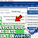 HOW TO SETUP ALL SERVICES DUE ON SAME DATE FOR CLIENT IN WHMCS