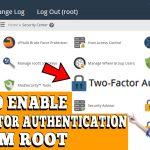 HOW TO ENABLE TWO FACTOR AUTHENTICATION IN WHM ROOT