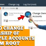 HOW TO CHANGE OWNERSHIP OF MULTIPLE ACCOUNTS IN WHM ROOT