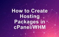 How To Create Packages in WHM?