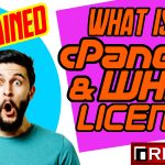 WHAT IS CPANEL LICENSE? WHEN DO WE NEED CPANEL LICENSE