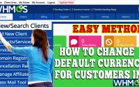 HOW TO CHANGE DEFAULT CURRENCY FOR CUSTOMERS FROM WHMCS