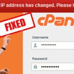 "How do I fix the ""Your IP address has been changed"" issue in the CPanel login"