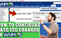 HOW TO CONFIGURE LATE FEE CHARGES IN WHMCS