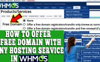 HOW TO OFFER FREE DOMAIN WITH ANY HOSTING SERVICE IN WHMCS