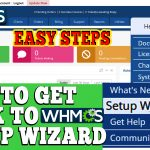 HOW TO GET BACK TO SETUP WIZARD IN WHMCS