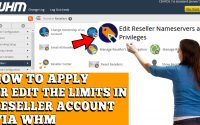 HOW TO APPLY AND EDIT LIMITS IN RESELLER ACCOUNT VIA WHM ROOT