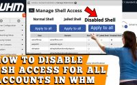 HOW TO DISABLE SHELL ACCESS TO ALL USERS IN WHM