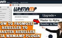 HOW TO PROMOTE RESELLER INTO MASTER RESELLER USING WHMAMP RESELLER PLUGIN IN WHM