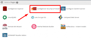 Go to ConfigServer Security & Firewall