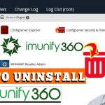 HOW TO UNINSTALL IMUNIFY360 IN WHM ROOT