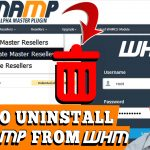 HOW TO UNINSTALL WHMAMP RESELLER PLUGIN FROM WHM