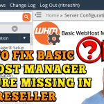 How to Fix Basic Web Host Manager not found issue in WHM Reseller via SSH