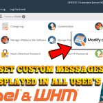 How to set custom messages to be displayed in all of your user's cPanel & WHM dashboard