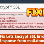 How to Fix Lets Encrypt SSL Error: Invalid Response from mail.domain.com