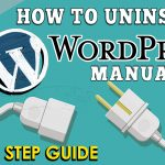 How to Uninstall WordPress manually