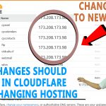 Changes required in Cloudflare while changing your hosting provider