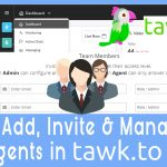 How to Add and Invite Additional Chat Agents in tawk to