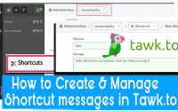 How to Create and Manage Shortcut messages in tawk.to