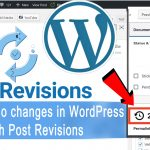 How to Undo Changes in WordPress with Post Revisions