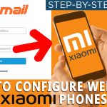 How to Configure Webmail in MI XIAOMI phone
