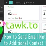 How to Send Email Notification to an Additional Contact in Tawk to