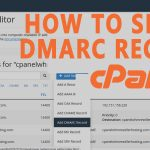 How to Setup DMARC record for your domain in cPanel