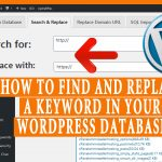 How to Find and Replace a keyword in your WordPress Database