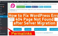 How to Fix WordPress error 404 page not found after server migration