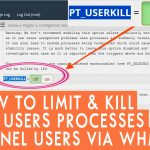 how to limit & kill high user process of all cPanel users