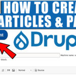 How to Create Articles and Pages In Drupal