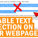 How to disable selection on your webpage