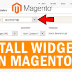 How to Install Widgets in Magento