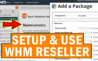 How to Setup and use WHM Reseller